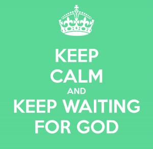 _ 081114 Waiting on god