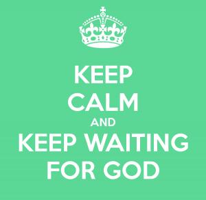 _ 081114 Waiting on god